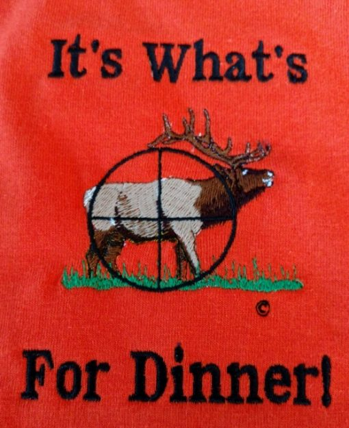 Elk... It's What's for Dinner! embroidered design